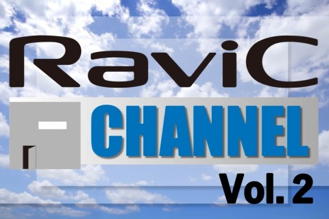 RaviCチャンネル更新~Vol.2~